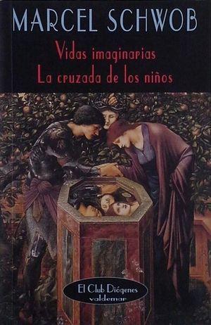 VIDAS IMAGINARIAS - LA CRUZADA DE LOS NIÑOS