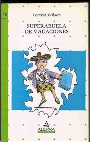SUPERABUELA DE VACACIONES