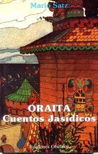 ORAITA- CUENTOS JASÍDICOS.