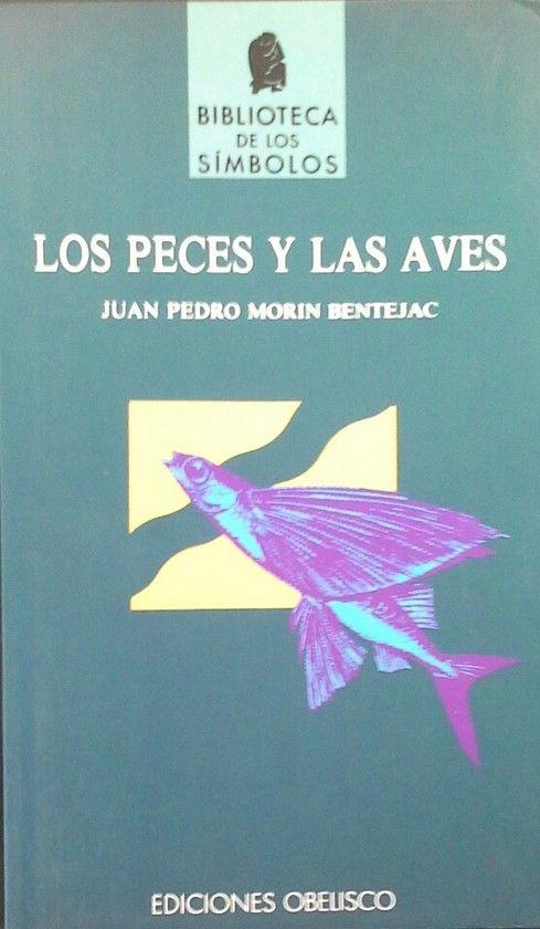 PECES Y LAS AVES, LOS                        .
