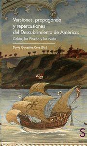 VERSIONES, PROPAGANDA Y REPERCUSIONES DEL DESCUBRIMIENTO DE AM�RICA: COL�N, LOS