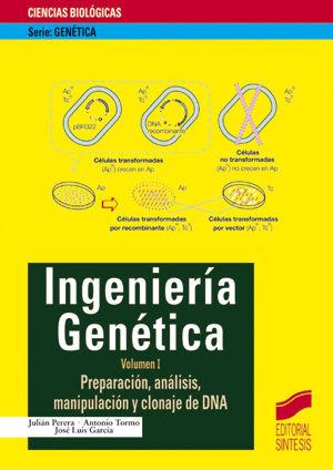 PREPARACIÓN, ANÁLISIS, MANIPULACIÓN Y CLONAJE DE DNA