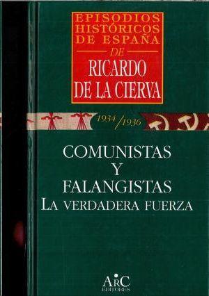 COMUNISTAS Y FALANGISTAS