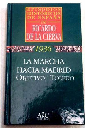 LA MARCHA HACIA MADRID