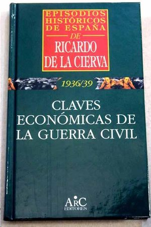 CLAVES ECONOMICAS DE LA GUERRA CIVIL