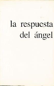 LA RESPUESTA DEL ANGEL
