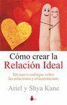 CÓMO CREAR LA RELACIÓN IDEAL