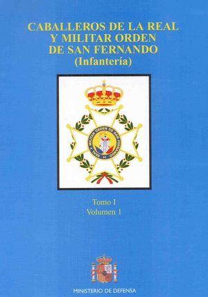 CABALLEROS DE LA REAL Y MILITAR ORDEN DE SAN FERNANDO (INFANTERÍA)