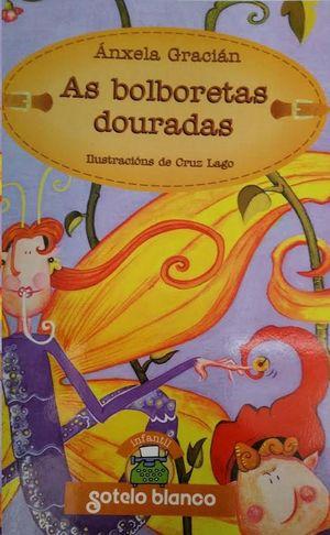 AS BOLBORETAS DOURADAS