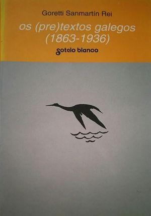 OS (PRE) TEXTOS GALEGOS (1863-1936)