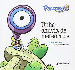 PACOPECO PEQUENEIRO-UNHA CHUVIA DE METEORITOS