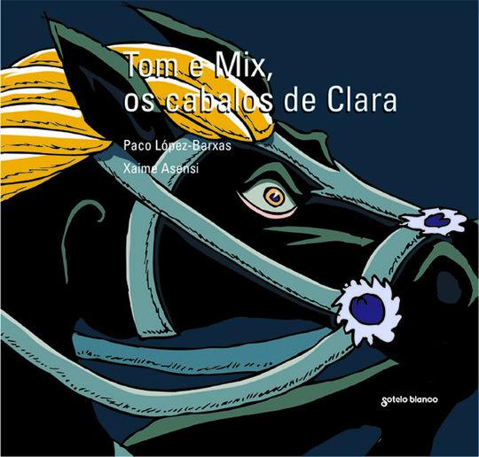 TOM E MIX,OS CABALOS DE CLARA