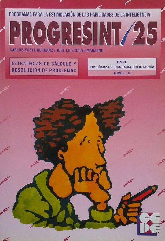 PROGRESINT 25. ESO. NIVEL 4. ESTRATREGIAS DE CALCULO Y RESOLUCION