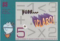 PUES CLARO. 5