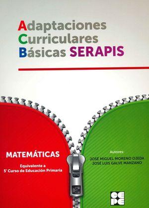 MATEMATICAS 5P - ADAPTACIONES CURRICULARES BÁSICAS SERAPIS