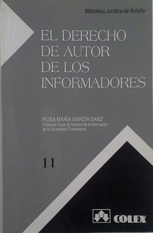 DERECHO DE AUTOR DE LOS INFORMADORES, EL