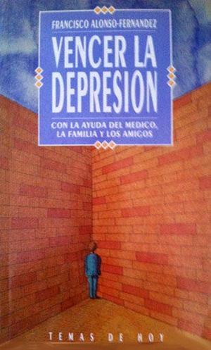VENCER LA DEPRESIÓN - CON LA AYUDA DEL MÉDICO, LA FAMILIA Y LOS AMIGOS