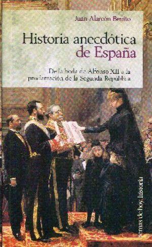 HISTORIA ANECDÓTICA DE ESPAÑA