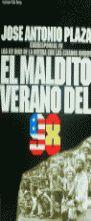 EL MALDITO VERANO DEL 98
