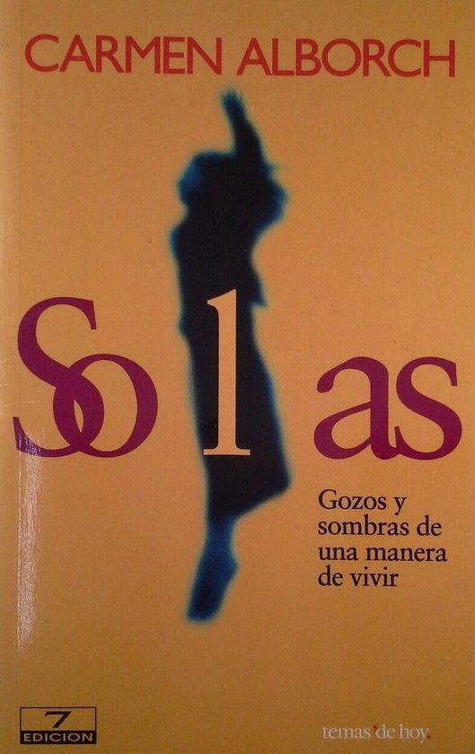 SOLAS  GOZOS Y SOMBRAS DE UNA MANERA DE VIVIR