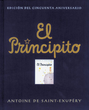 EL PRINCIPITO (EDICION DEL 50º ANIVERSARIO)