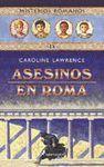 ASESINOS EN ROMA : MISTERIOS ROMANOS IV