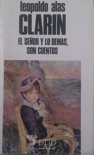 EL SEÑOR Y LO DEMÁS, SON CUENTOS