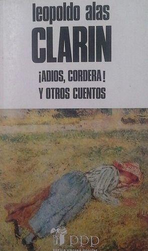 ¡ADIÓS, CORDERA! ; Y OTROS CUENTOS