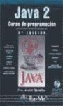 JAVA 2: CURSO DE PROGRAMACIÓN, 2ª EDICIÓN.