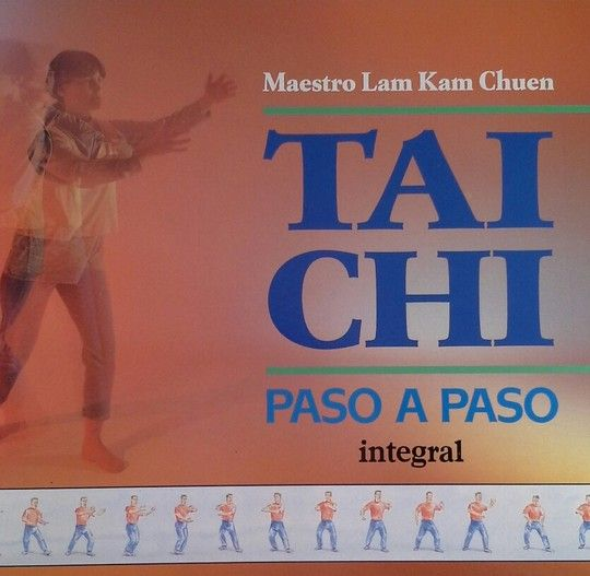 TAI-CHI. PASO A PASO