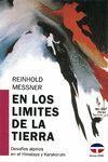 EN LOS LÍMITES DE LA TIERRA (DESAFÍOS ALPINOS EN EL HIMALAYA Y KARAKORUM)