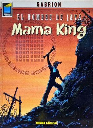 EL HOMBRE DE JAVA, 4. MAMA KING