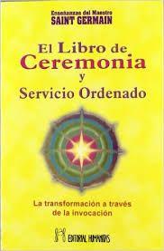 LIBRO DE CEREMONIA Y SERVICIO ORDENADO I