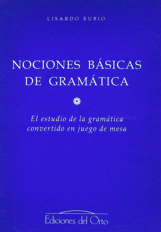 NOCIONES BÁSICAS DE GRAMÁTICA