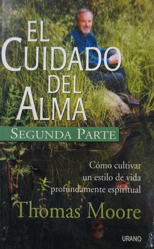 EL CUIDADO DEL ALMA II PARTE