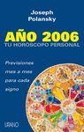 TU HOROSCOPO PERSONAL 2006