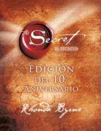 EL SECRETO. EDICION DEL 10 ANIVERSARIO