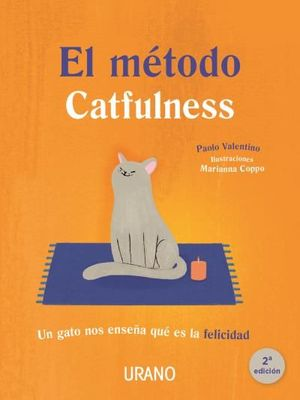 EL MÉTODO CATFULNESS