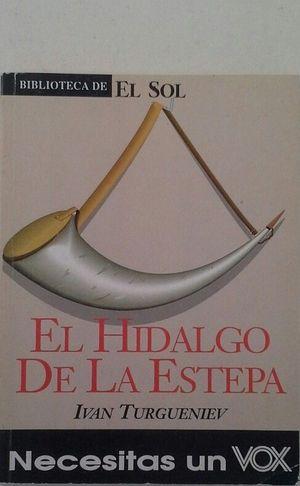 EL HIDALGO DE LA ESTEPA