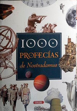 LAS 1000 PROFECÍAS DE NOSTRADAMUS