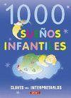 1000 CLAVES PARA INTERPRETAR SUEÑOS INFANTILES