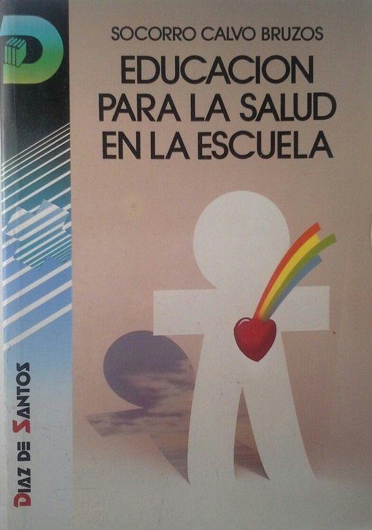 EDUCACIÓN PARA LA SALUD EN LA ESCUELA