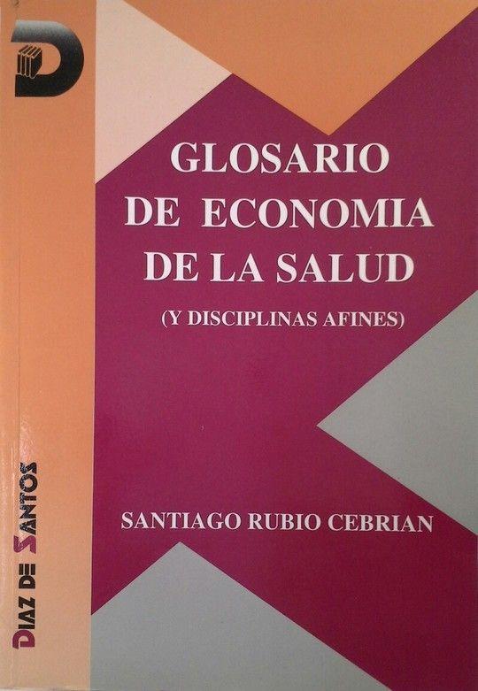 GLOSARIO DE ECONOMÍA DE LA SALUD
