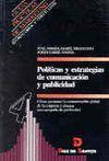 POLÍTICAS Y ESTRATEGIAS DE COMUNICACIÓN Y PUBLICIDAD