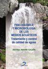 FISICOQUIMICA Y MICROBIOLOGIA DE LOS MEDIOS ACUATICOS.TRATAMIENTO Y CO