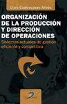 ORGANIZACION DE LA PRODUCCION Y DIRECCION DE OPERA