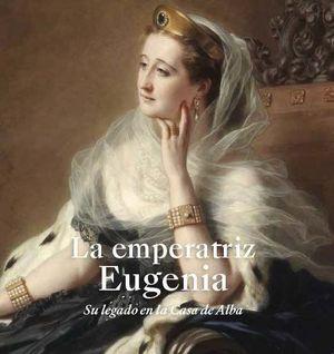 LA EMPERATRIZ EUGENIA