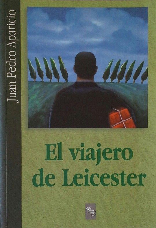 EL VIAJERO DE LEICESTER