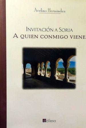 INVITACIÓN A SORIA - A QUIÉN CONMIGO VIENE