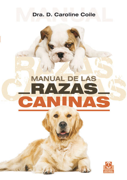 MANUAL DE LAS RAZAS CANINAS (COLOR)
